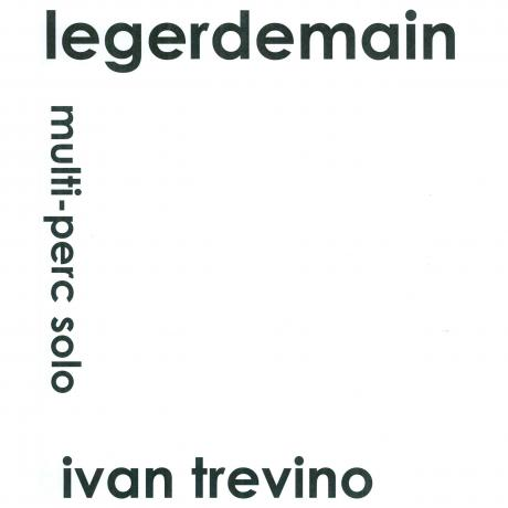 Legerdemain by Ivan Trevino