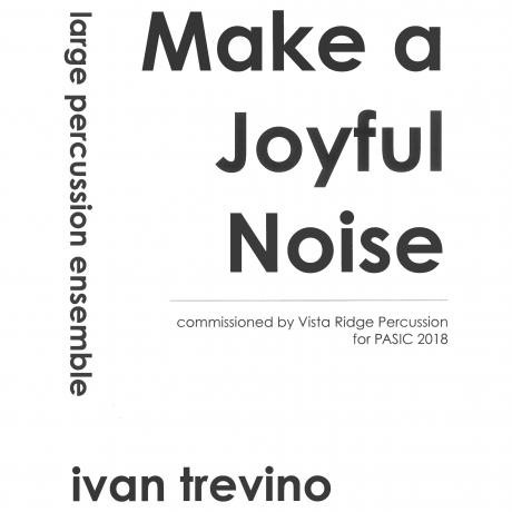 Make a Joyful Noise by Ivan Trevino