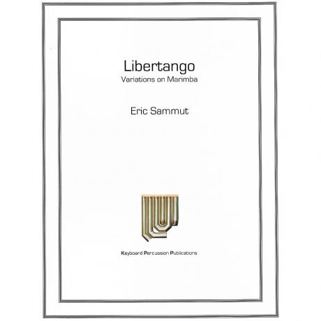 Libertango: Variations on Marimba by Eric Sammut