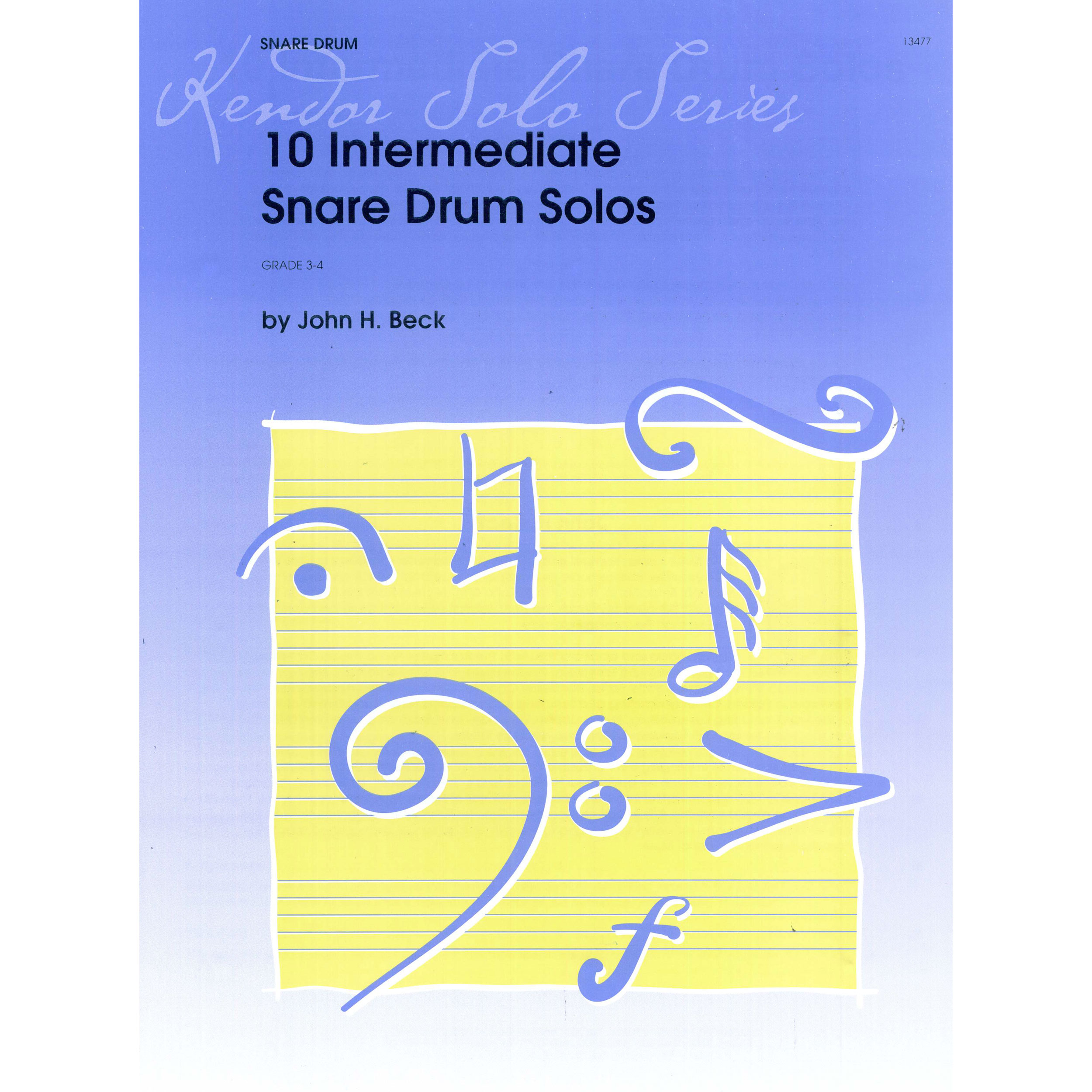 10 Intermediate Snare Drum Solos by John Beck