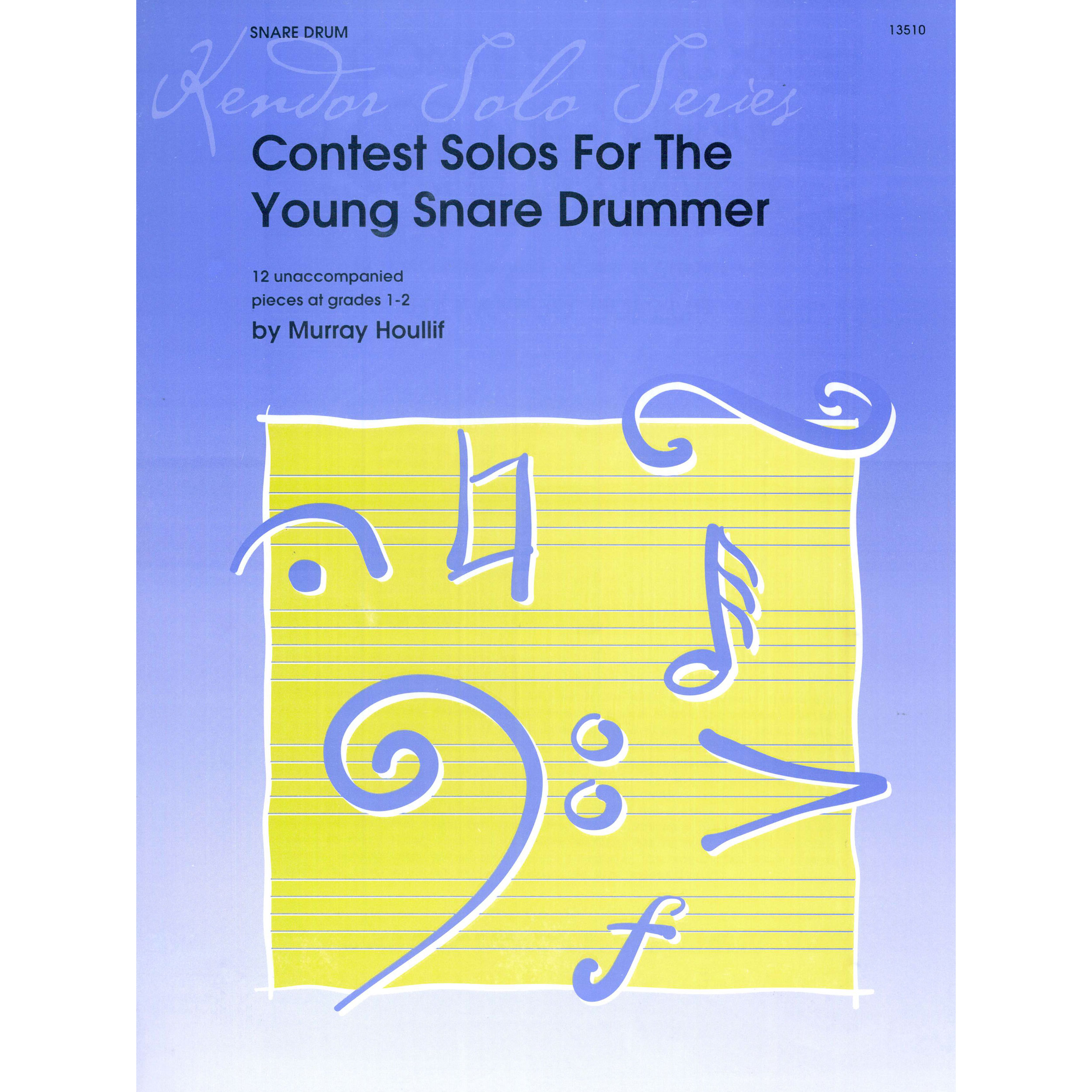 Contest Solos for the Young Snare Drummer by Murray Houllif