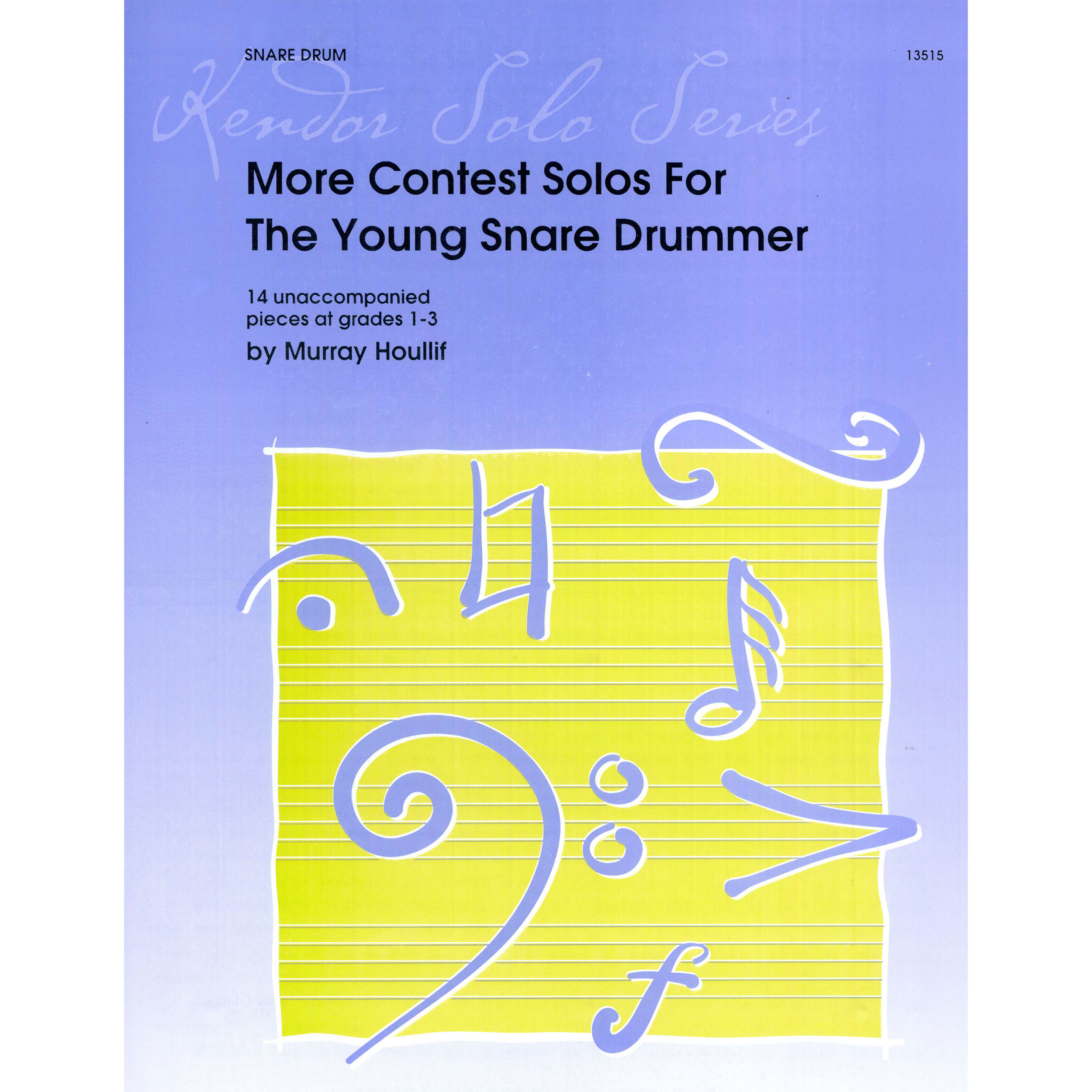 More Contest Solos for the Young Snare Drummer by Murray Houllif