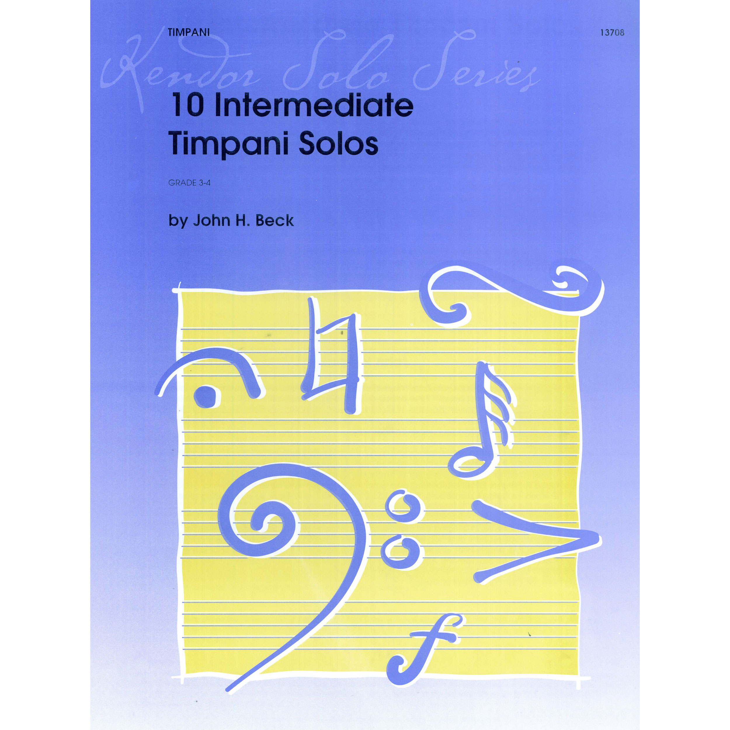 10 Intermediate Timpani Solos by John Beck