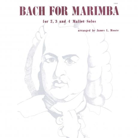 Bach for Marimba by J. S. Bach arr. James Moore