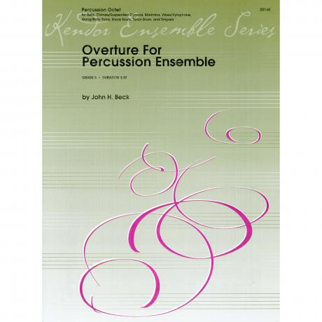 Overture For Percussion Ensemble by John Beck