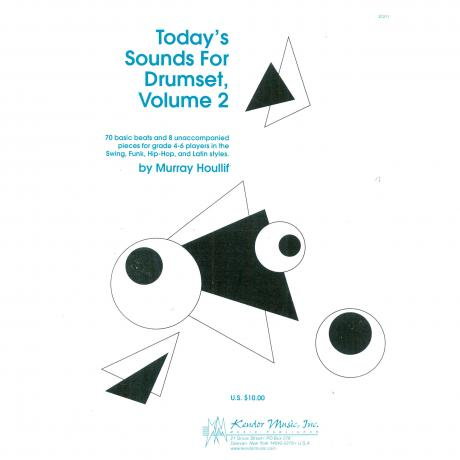 Today's Sounds for Drumset, Vol. 2 by Murray Houllif