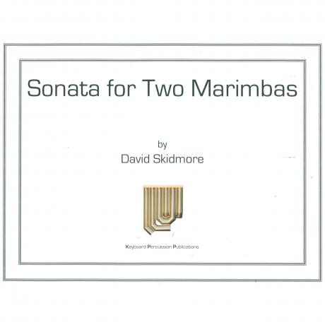 Sonata for Two Marimbas by David Skidmore