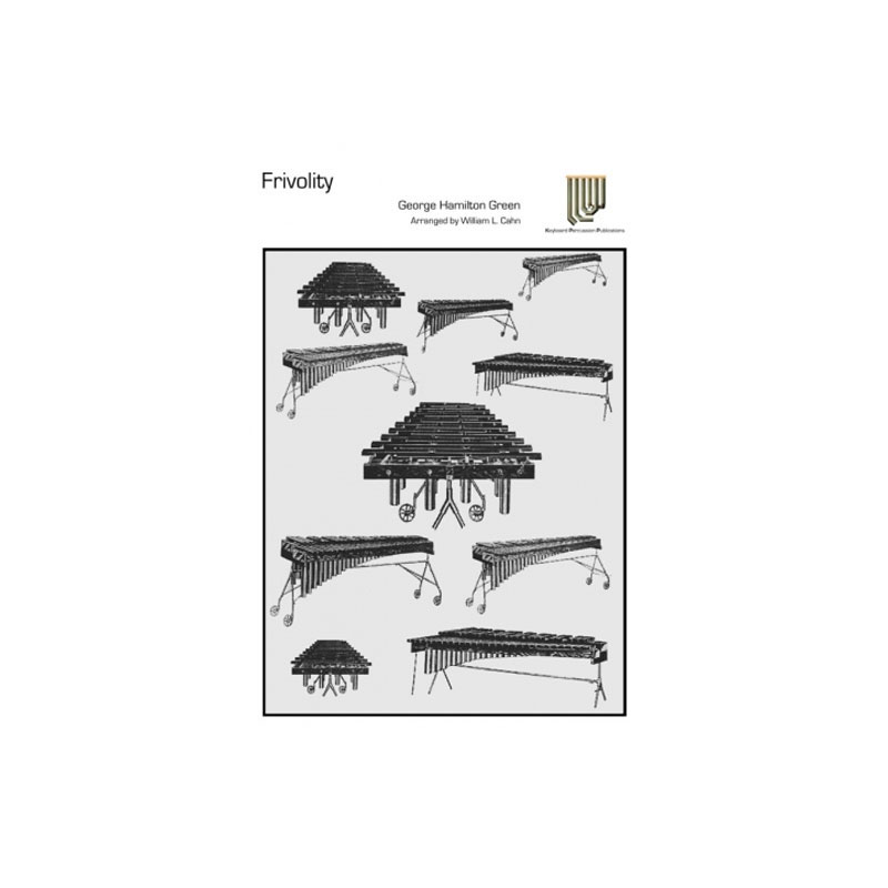 Frivolity by George Hamilton Green arr. William Cahn