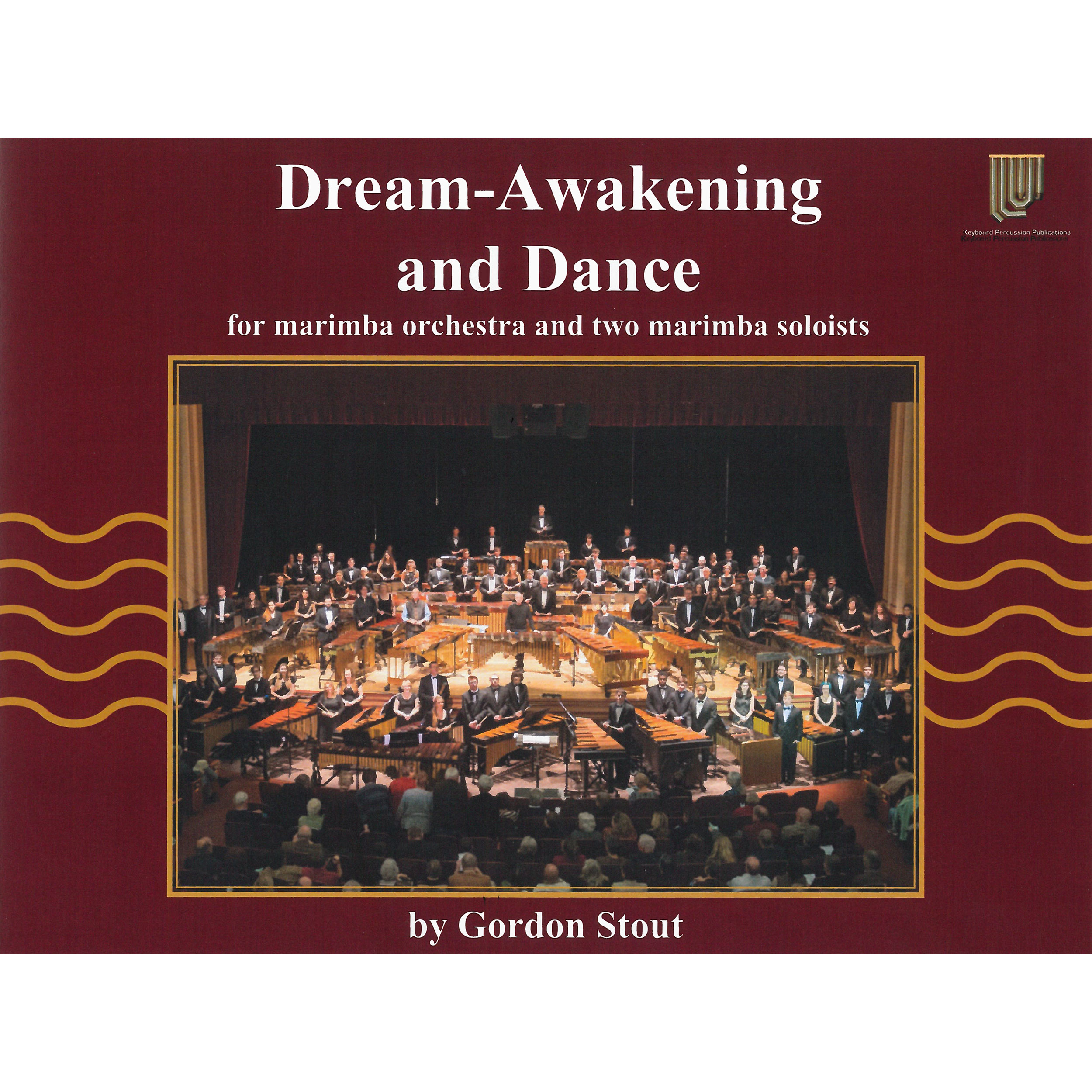 Dream-Awakening and Dance by Gordon Stout