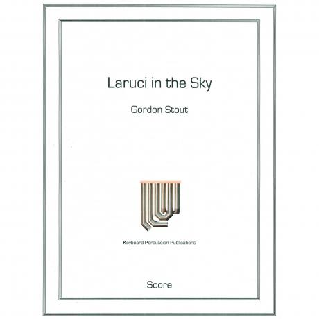 Laruci in the Sky by Gordon Stout