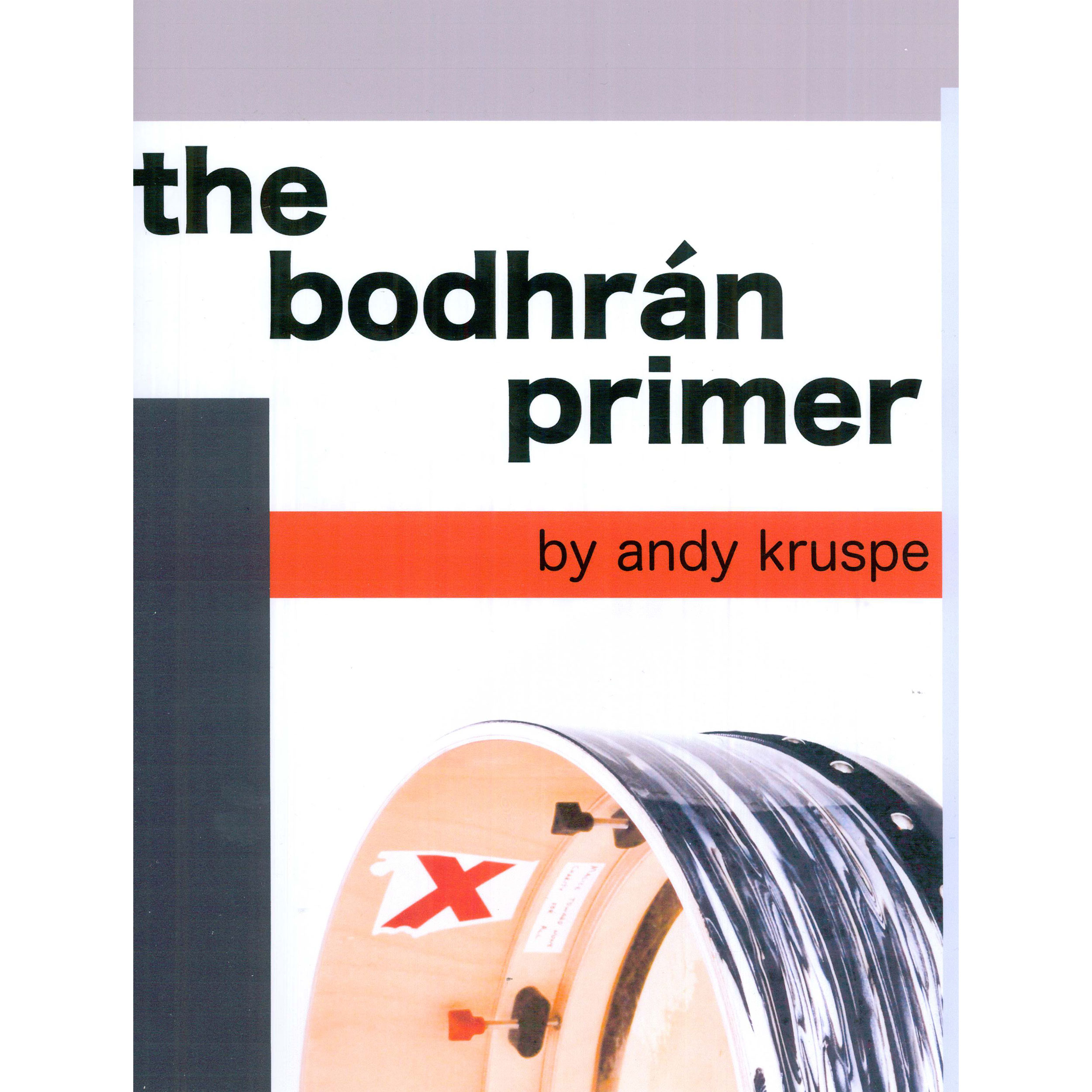 The Bodhran Primer by Andrew Kruspe