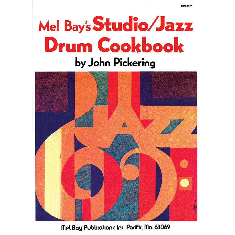 Studio/Jazz Drum Cookbook by John Pickering