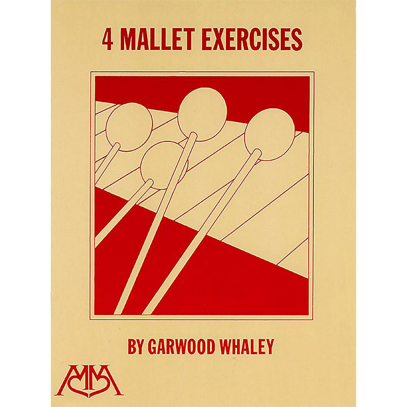 4 Mallet Exercises by Garwood Whaley