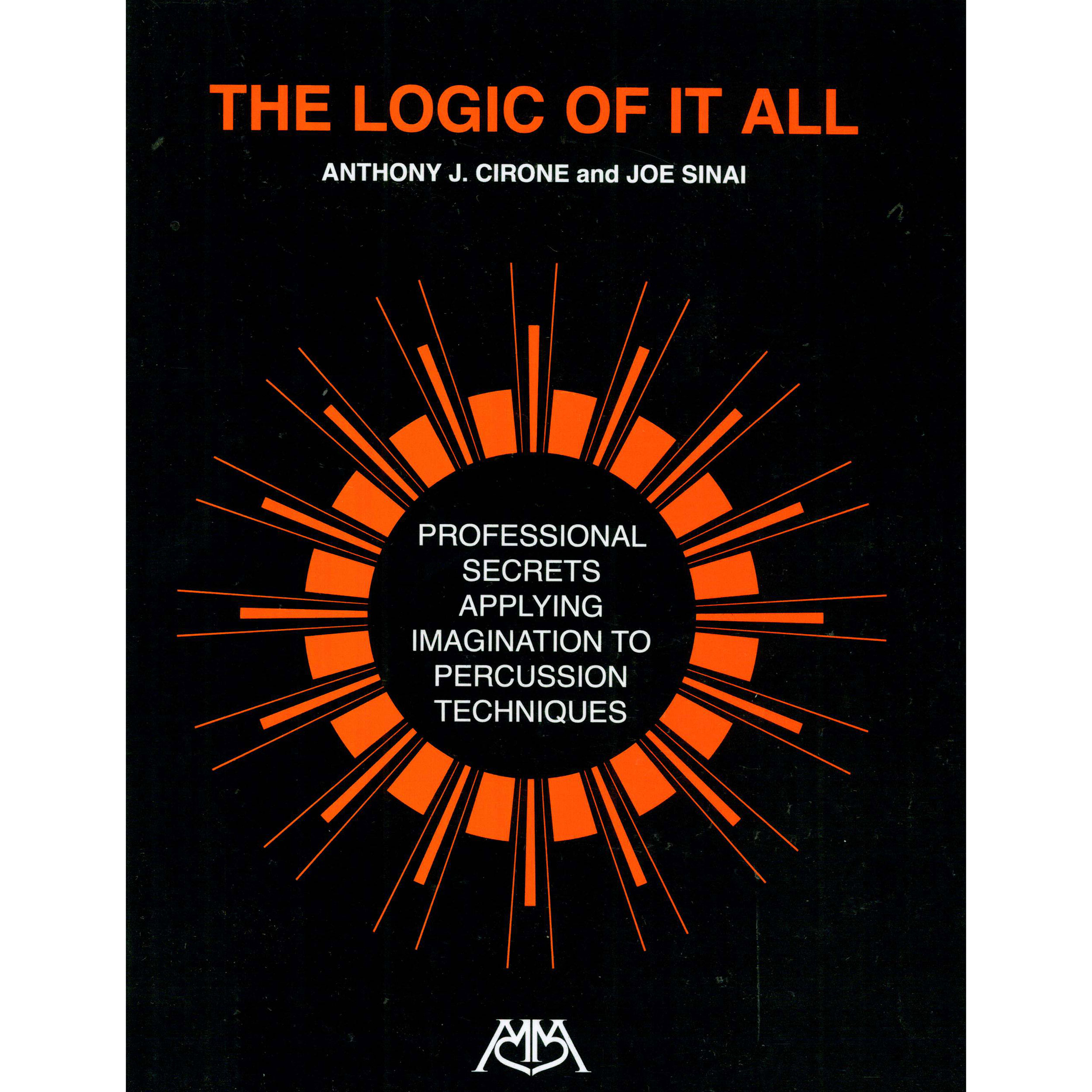 The Logic of it All by Anthony Cirone