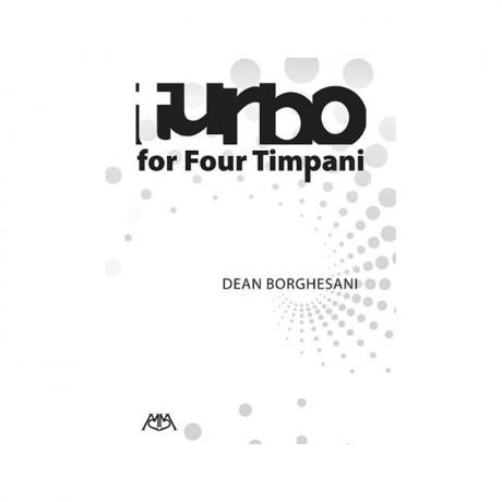 Turbo for Four Timpani by Dean Borghesani