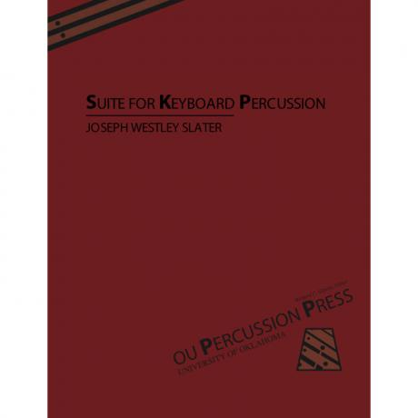 Suite for Keyboard Percussion by Joseph Westley Slater