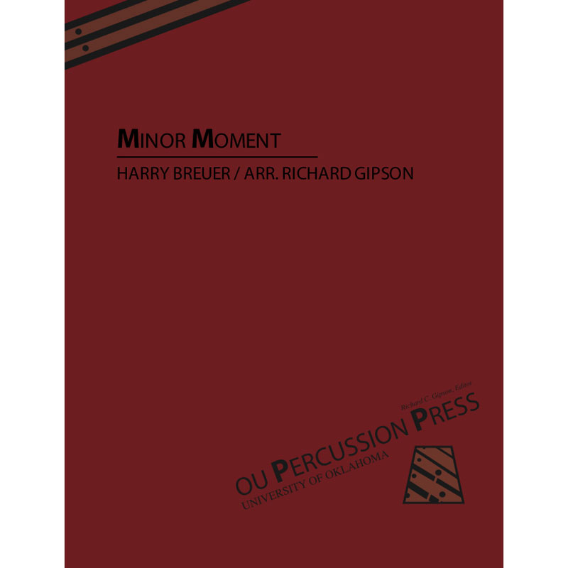 Minor Moment by Harry Breuer arr. Richard Gipson