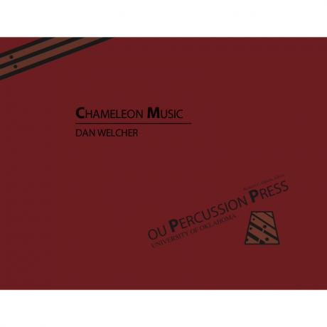 Chameleon Music by Dan Welcher