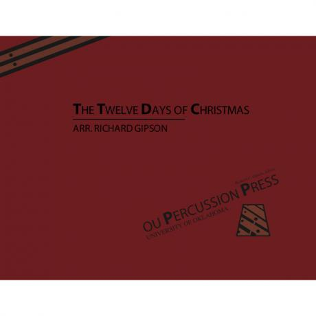 The Twelve Days of Christmas by Richard Gipson