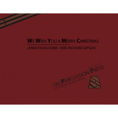 We Wish You A Merry Christmas by James Faulconer arr. Richard Gipson