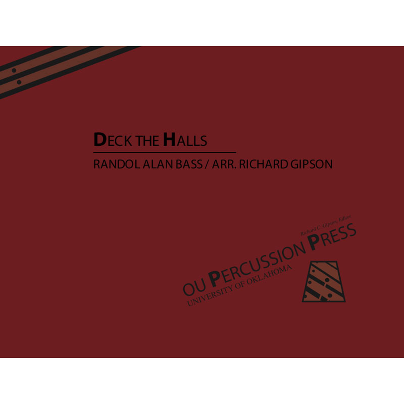 Deck the Halls by Randol Alan Bass arr. Richard Gipson