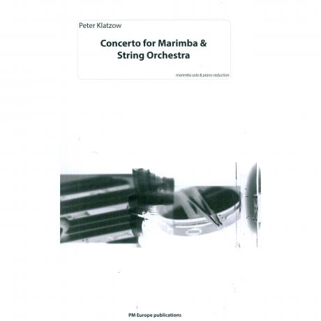 Concerto for Marimba and String Orchestra (Piano Reduction) by Peter Klatzow