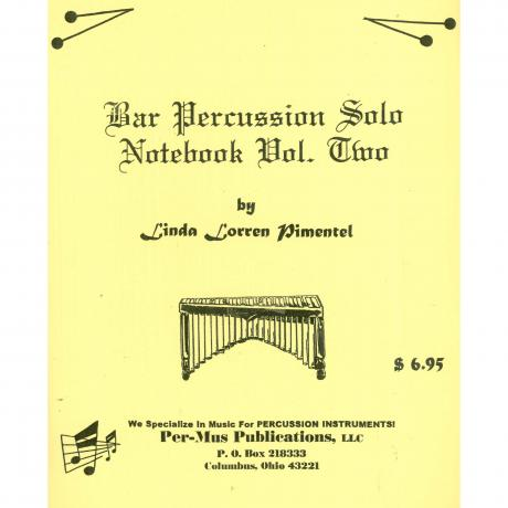Bar Percussion Solo Notebook Vol. 2 by Linda Pimentel