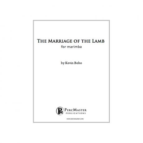 The Marriage of the Lamb by Kevin Bobo