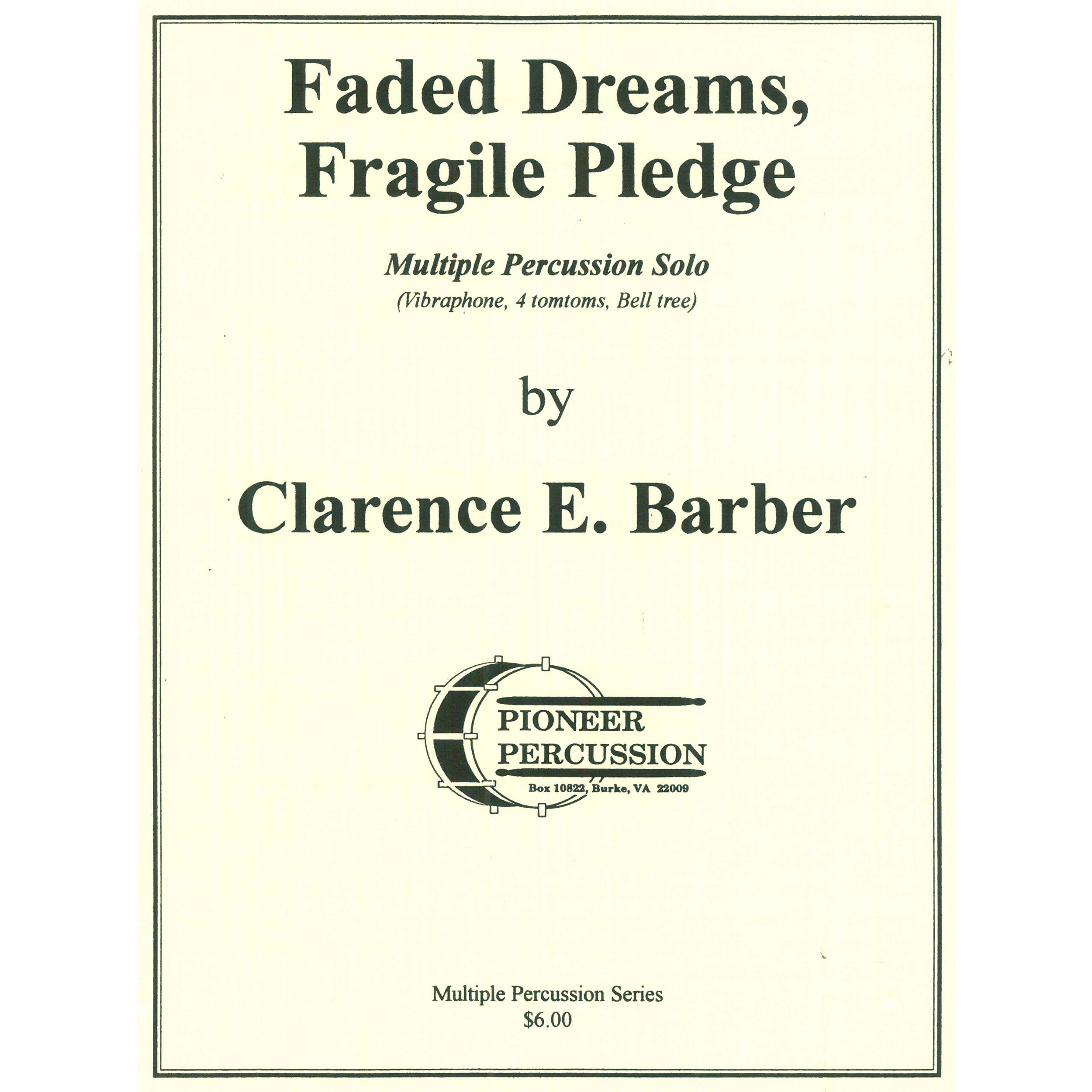 Faded Dreams, Fragile Pledge by Clarence E. Barber
