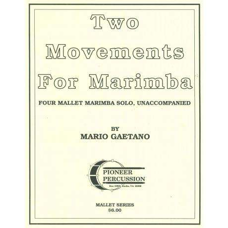 Two Movements for Marimba by Mario Gaetano