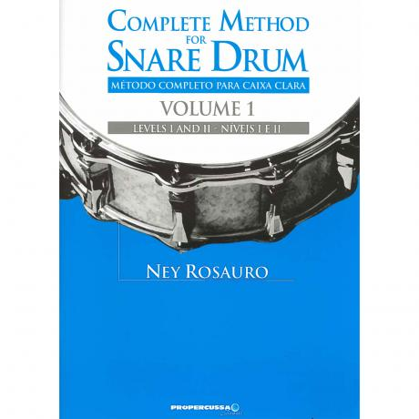 Complete Method for Snare Drum, Vol. 1 by Ney Rosauro