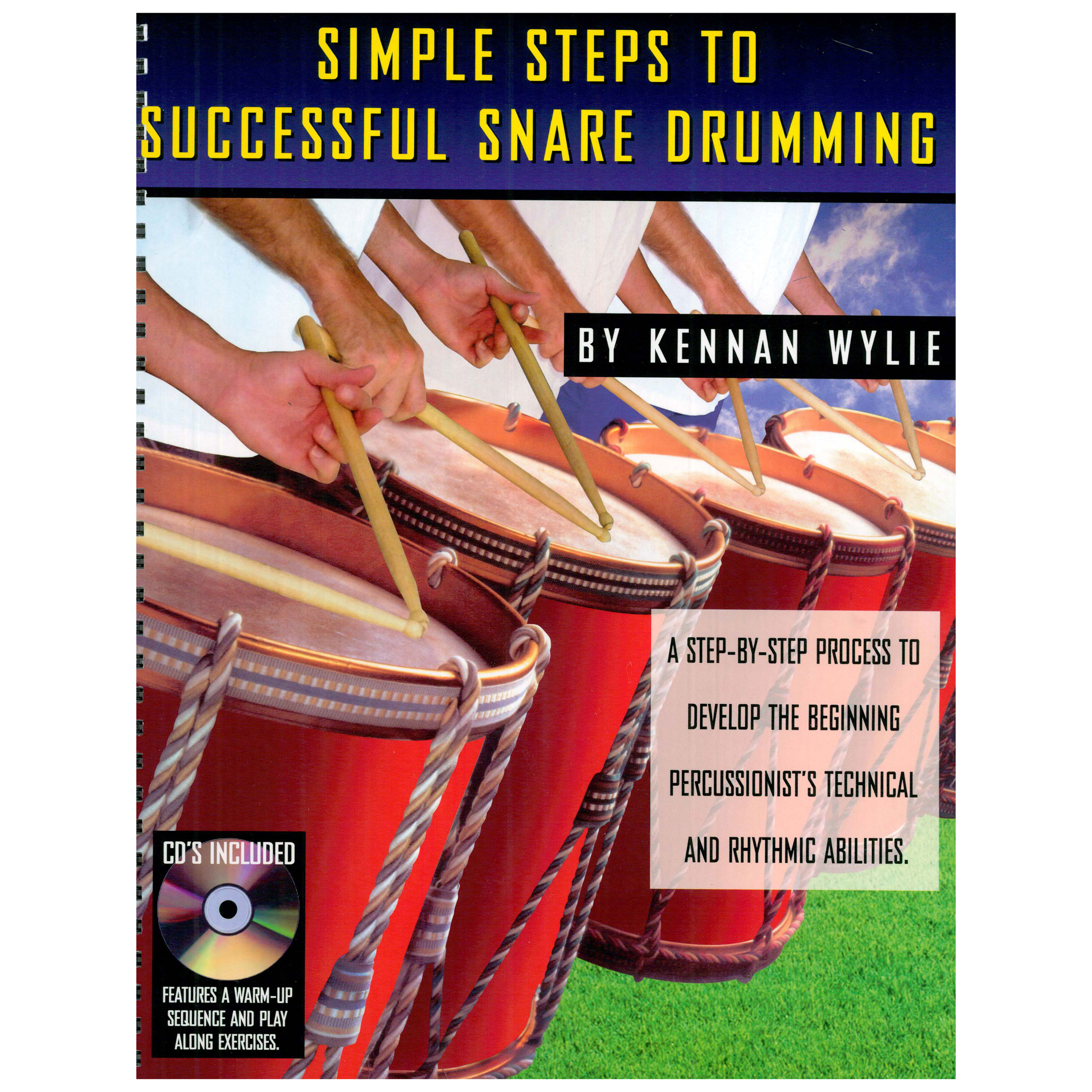 Simple Steps to Successful Snare Drumming by Wylie