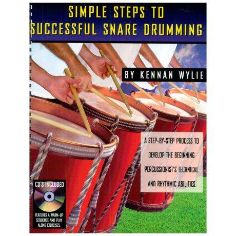 Simple Steps to Successful Snare Drumming by Kennan Wylie