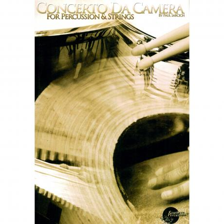 Concerto Da Camera for Percussion and Strings (Piano Reduction) by Paul Sarcich