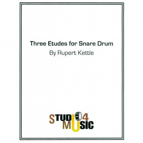 Three Etudes for Snare Drum by Rupert Kettle
