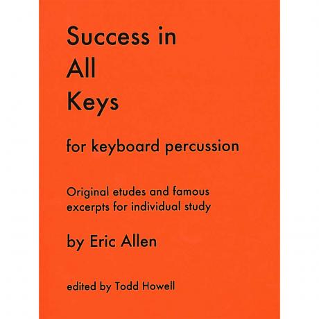 Success in All Keys for Keyboard Percussion by Eric Allen