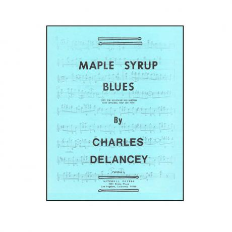 Maple Syrup Blues by Charles DeLancey