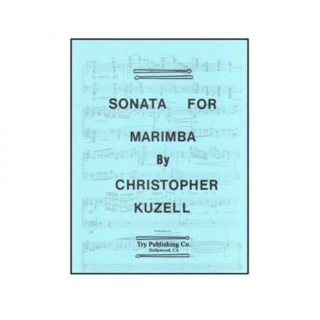 Sonata for Marimba by Christopher Kuzell