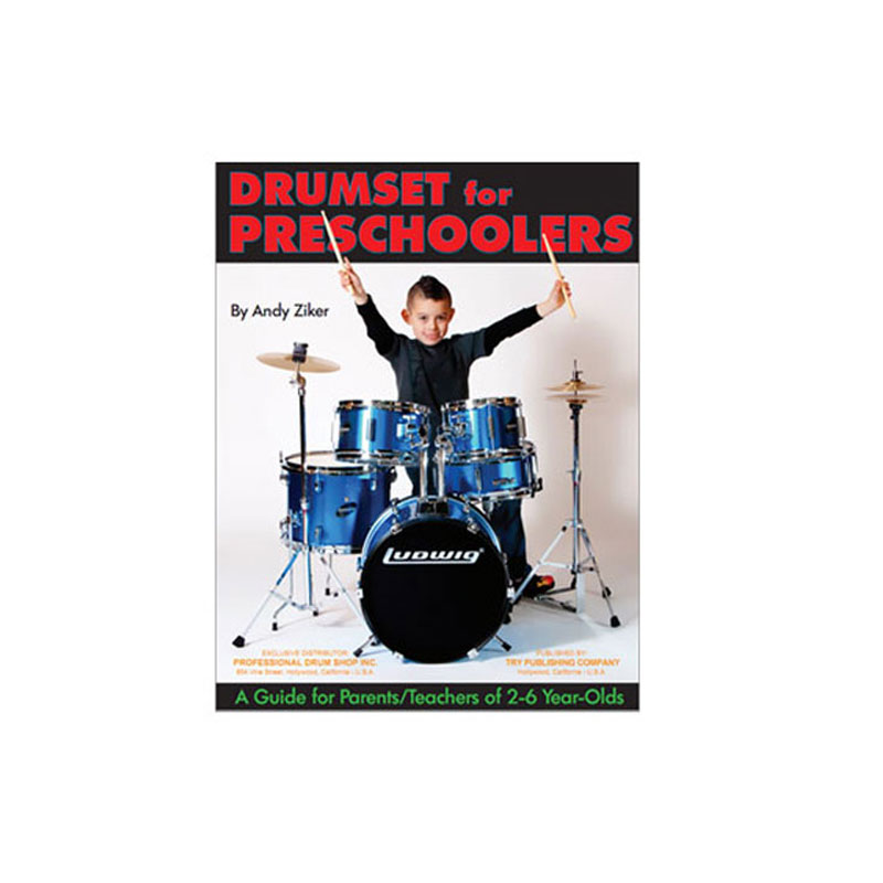 Drumset for Preschoolers by Andy Ziker