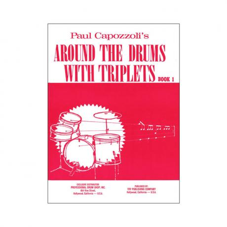 Around The Drums With Triplets - Part 1 by Paul Capozzoli