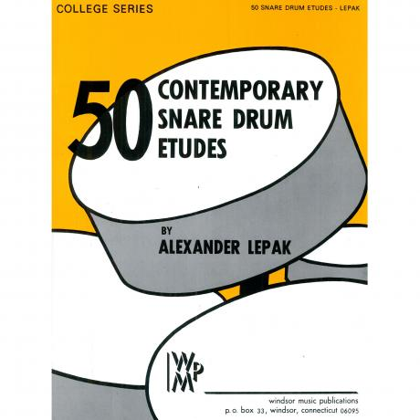 50 Contemporary Snare Drum Etudes by Alexander Lepak