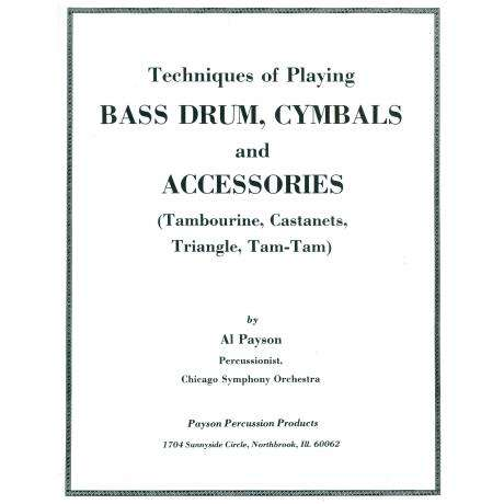 Technique of Playing Bass Drum, Cymbals and Accessories by Al Payson