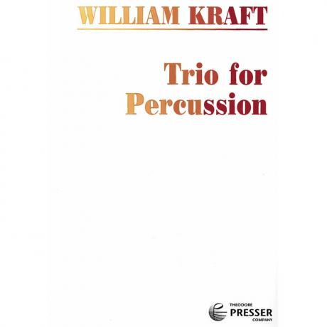 Trio for Percussion by William Kraft