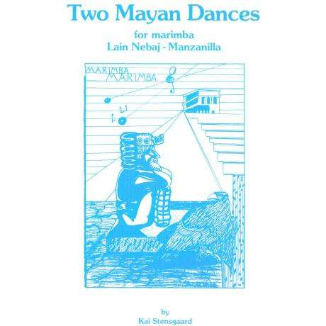 Two Mayan Dances by Kai Stensgaard