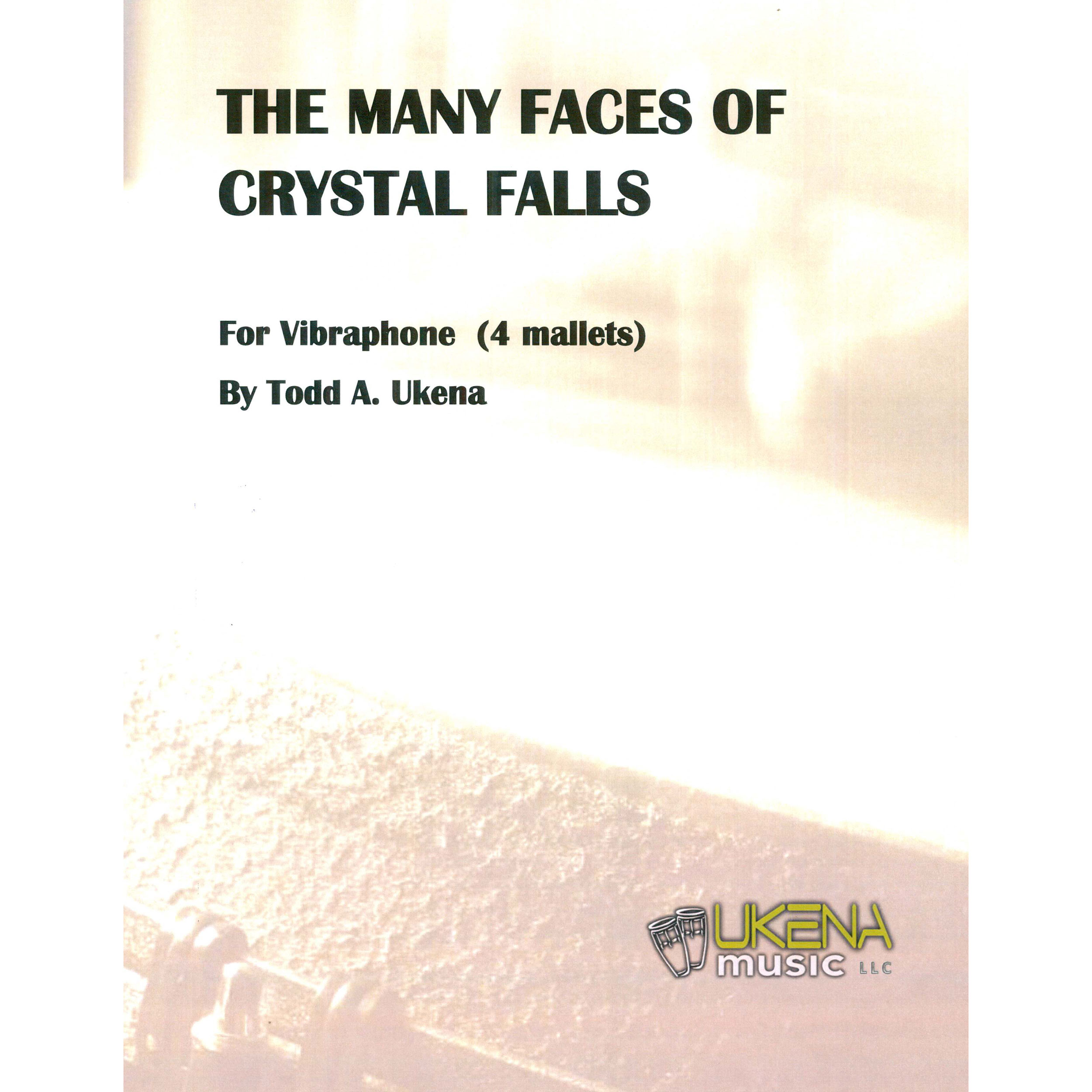 The Many Faces of Crystal Falls by Todd Ukena