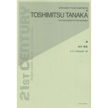 Two Movements for Marimba by Toshimitsu Tanaka