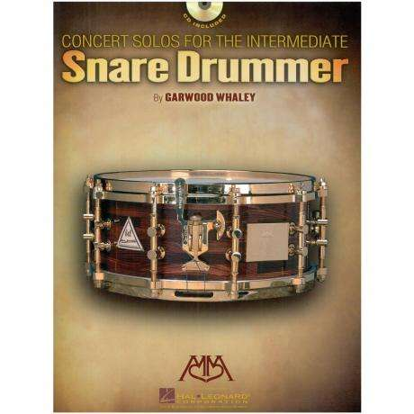 Concert Solos for the Intermediate Snare Drummer by Garwood Whaley