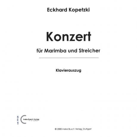 Concerto for Marimba and Strings (Marimba Part & Piano Reduction) by Eckhard Kopetzki